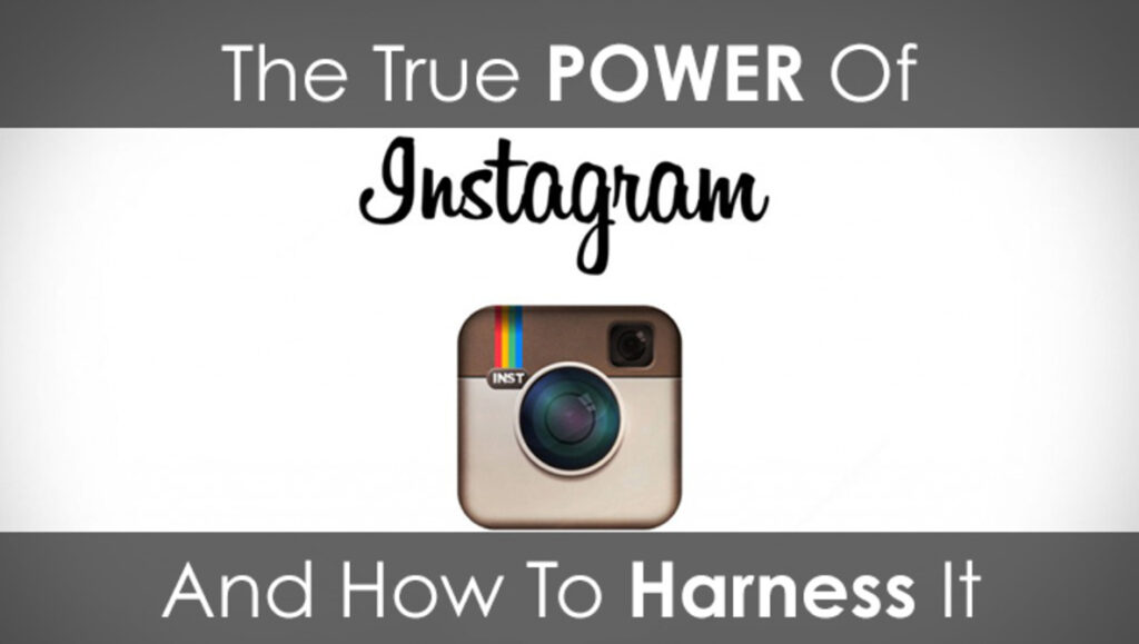 Harnessing the Power of Instagram
